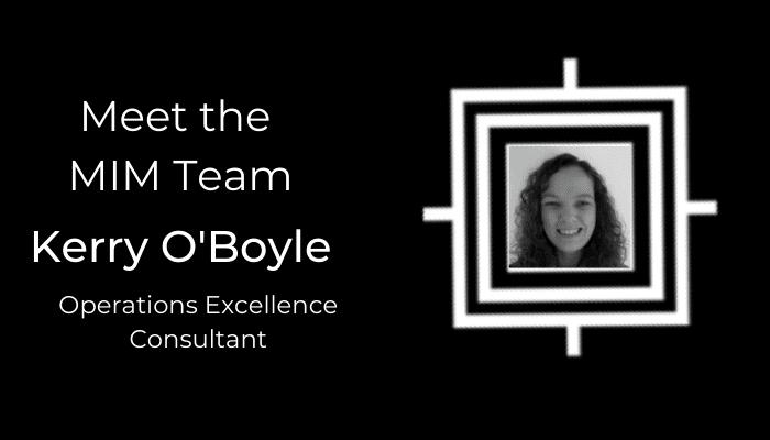 Get to know the MiM team – Kerry O'Boyle